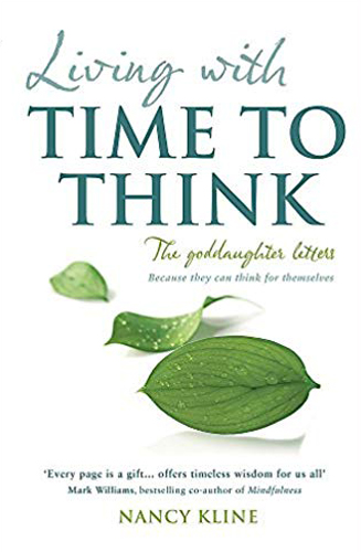 Living with Time to Think: The Goddaughter Letters Paperback